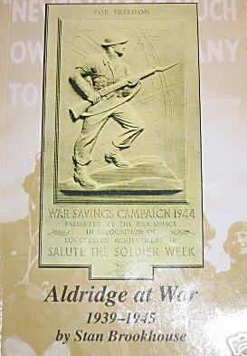 Buy your copy of Aldridge at war 1939-1945 from Aldridge website