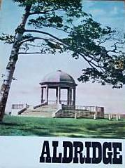 Buy your copy of Aldridge, Staffordshire: The official guide from Aldridge website