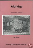 Buy your copy of Aldridge on old picture postcards from Aldridge website