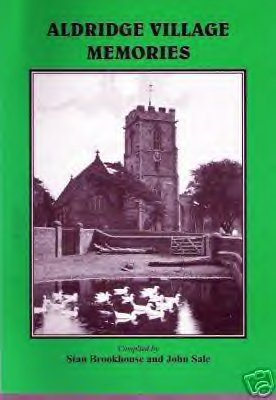 Buy your copy of Aldridge village memories from Aldridge website