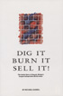 Buy your copy of Dig It Burn It Sell It!  from Aldridge website
